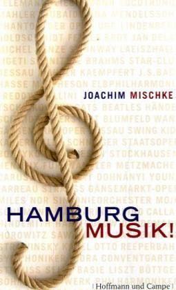 Hamburg Musik! Joachim Mischke