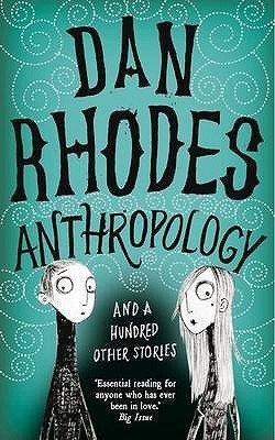Anthropology Dan Rhodes