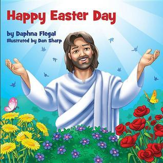 Happy Easter Day Board Book Daphna Flegal