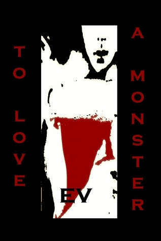 To Love a Monster Part 1  by  Emari Valdicar