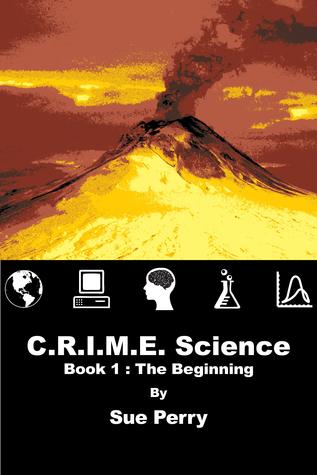 C.R.I.M.E. Science (#1) Sue  Perry