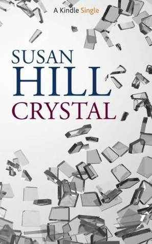Crystal  by  Susan Hill