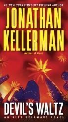 Devils Waltz (Alex Delaware #7)  by  Jonathan Kellerman