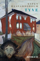 Tyve  by  Espen Haavardsholm