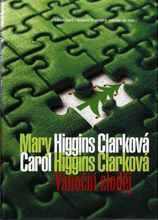 Vánoční zloděj (Regan Reilly Mysteries, #9) Mary Higgins Clark