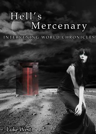 Hells Mercenary  by  Luke West