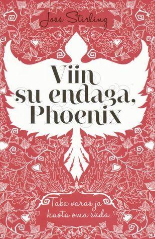 Viin su endaga, Phoenix  by  Joss Stirling