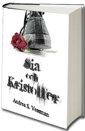 Sia och Kristoffer Andrea S. Vessman