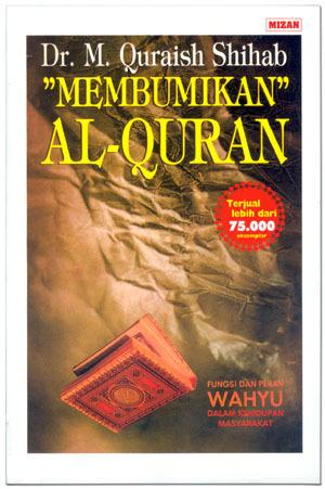 Membumikan Al Quran  by  M. Quraish Shihab