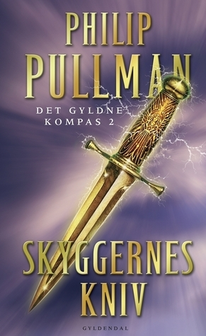 Skyggernes Kniv (His Dark Materials, #2)  by  Philip Pullman