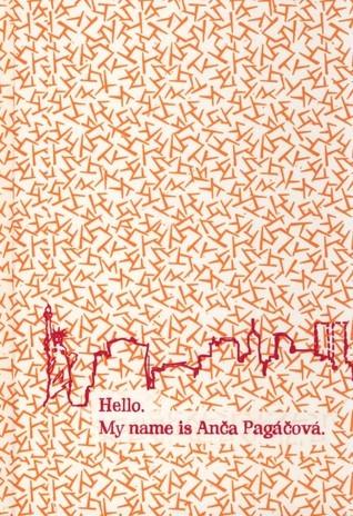 Hello. My name is Anča Pagáčová. Lucia Siposová