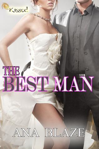 The Best Man Ana Blaze