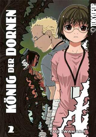 König der Dornen 2 (King of Thorn, #2)  by  Yuji Iwahara