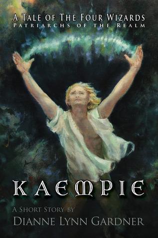 Kaempie (A Tale of the Four Wizards, #3) Dianne Lynn Gardner