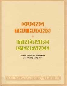 Itinéraire Denfance Dương Thu Hương