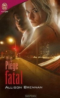 Piège Fatal  by  Allison Brennan
