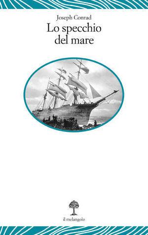 Lo specchio del mare Joseph Conrad