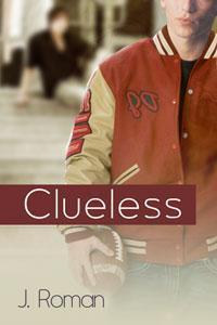 Clueless (Keeping Secrets #2) J.  Roman