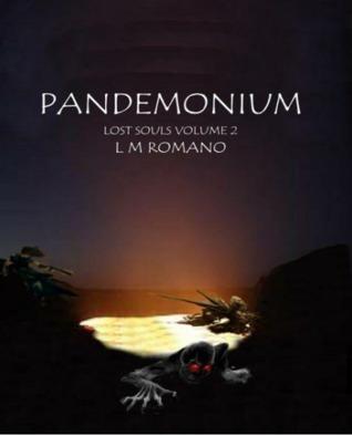 Pandemonium  by  L.M. Romano