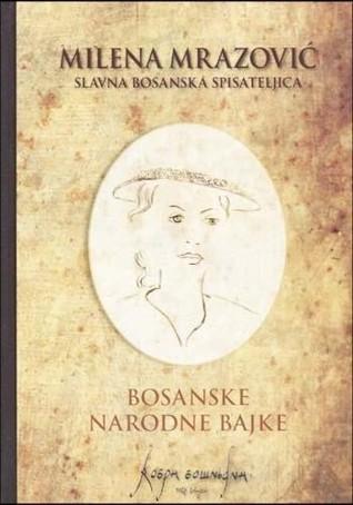 Bosanske narodne bajke Milena Mrazović