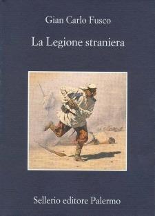 La Legione straniera  by  Gian Carlo Fusco