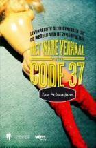 Het ware verhaal van code 37  by  Luc Schoonjans