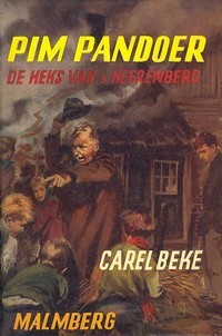 Pim Pandoer: De heks van s Heerenberg (Pim Pandoer, #7) Carel Beke