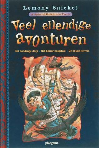 Veel ellendige avonturen (A Series of Unfortunate Events, #7, #8, #9)  by  Lemony Snicket