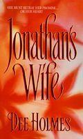 Jonathans Wife Dee Holmes