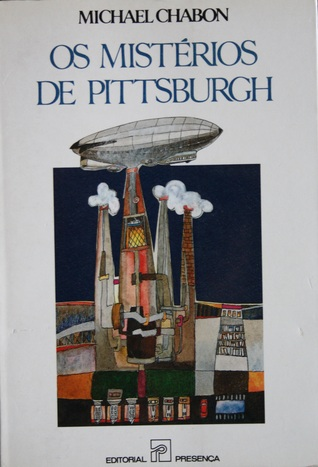 Os Mistérios de Pittsburgh  by  Michael Chabon