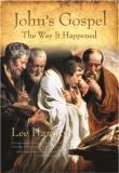 Johns Gospel: The Way It Happened  by  Lee Harmon
