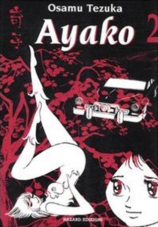 Ayako 2 (Ayako, #2)  by  Osamu Tezuka