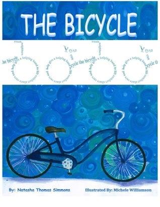 The Bicycle  by  Natasha Thomas Simmons