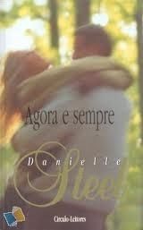 Agora e Sempre  by  Danielle Steel