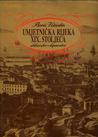 Arhitektura historicizma u Rijeci = Architecture of Historicism in Rijeka  by  Daina Glavočić