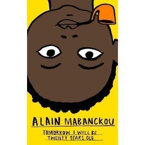 Tomorrow I Will Be Twenty Years Old  by  Alain Mabanckou