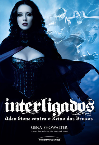 Aden Stone contra o Reino das Bruxas (Intertwined, #2)  by  Gena Showalter
