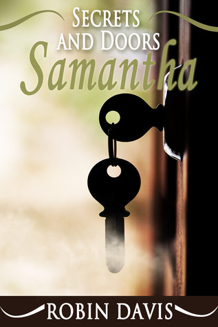 Samantha (Book 1 of Secrets and Doors)  by  Robin M. Davis