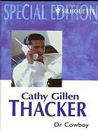 Dr Cowboy (The McCabes of Texas #1)  by  Cathy Gillen Thacker