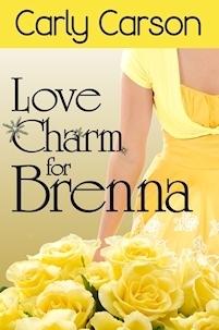 Love Charm for Brenna (Love Charm Series, #2)  by  Carly Carson