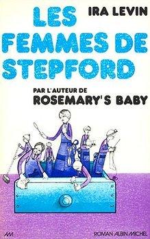 Les Femmes De Stepford Ira Levin