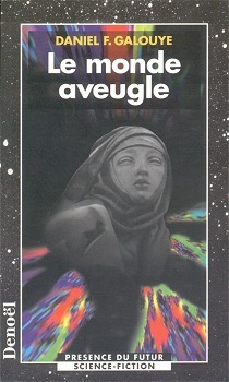 Le Monde Aveugle  by  Daniel F. Galouye