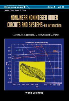 Nonlinear Noninteger Order Systems: Theory and Applications  by  R. Caponetto