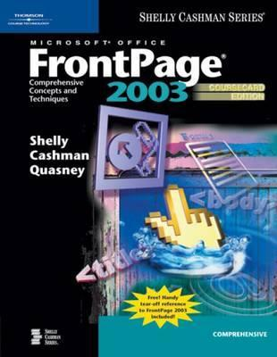 Microsoft Office Front Page 2003: Comprehensive Concepts And Techniques, Course Card Edition Gary B. Shelly
