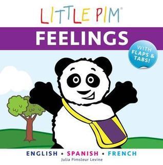 Little Pim: Feelings  by  Julia Pimsleur Levine