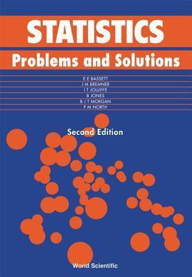 Statistics: Problems And Solutions  by  E.E. Bassett