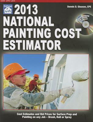 National Painting Cost Estimator 2013 Dennis D. Gleason