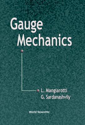 Gauge Mechanics L. Mangiarotti