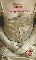 Un Orage Immobile: Roman  by  Françoise Sagan