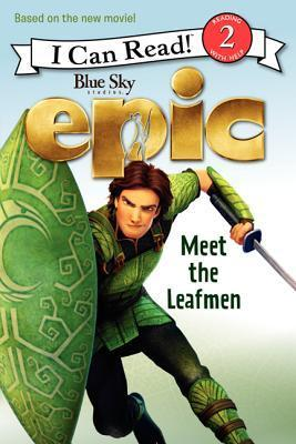 Epic: Meet the Leafmen  (I Can Read!, Level 2)  by  Lucy Rosen